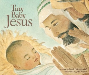 Tiny Baby Jesus by Dandi Daley Mackall from HarperCollins Christian Publishing in Teen Novel category
