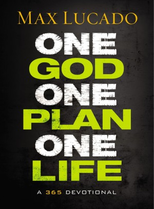 One God, One Plan, One Life by Max Lucado from HarperCollins Christian Publishing in Teen Novel category