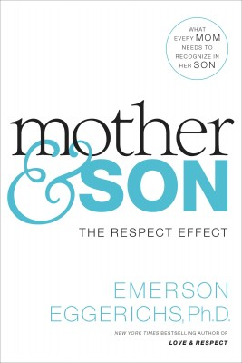 Mother and   Son by Dr. Emerson Eggerichs from HarperCollins Christian Publishing in Religion category
