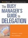 Busy Manager's Guide to Delegation by Perry McIntosh from  in  category