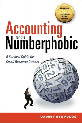 Accounting for the Numberphobic by Dawn Fotopulos from HarperCollins Christian Publishing in Business & Management category