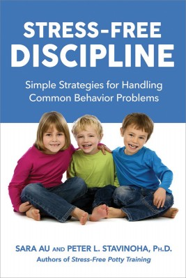 Stress-Free Discipline by Peter Stavinoha, Ph.D. from HarperCollins Christian Publishing in Motivation category
