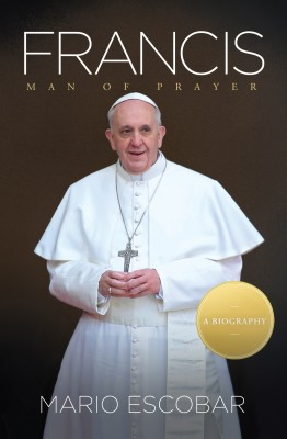 Francis by Mario Escobar from HarperCollins Christian Publishing in Religion category