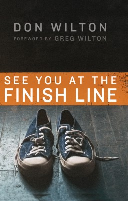 See You at the Finish Line by Donald J. Wilton from HarperCollins Christian Publishing in Religion category