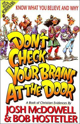 Don't Check Your Brains at the Door by Bob Hostetler from HarperCollins Christian Publishing in Teen Novel category