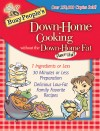 Busy People's Down-Home Cooking Without the Down-Home Fat - text
