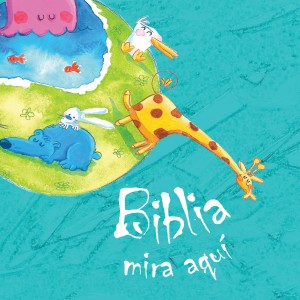 Biblia mira aquí by Cecilie Vium from HarperCollins Christian Publishing in Teen Novel category