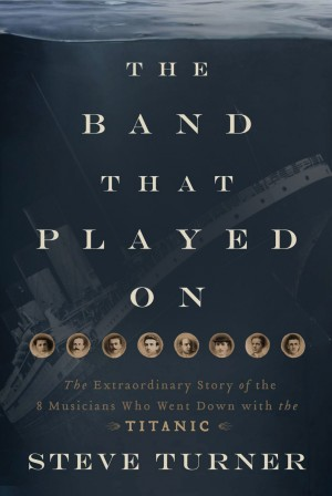 Band that Played On by Steve Turner from HarperCollins Christian Publishing in History category