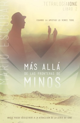 Más allá de las fronteras de Minos by Mario Escobar from HarperCollins Christian Publishing in Teen Novel category