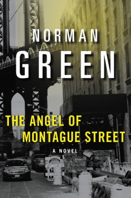 The Angel of Montague Street by Norman Green from HarperCollins Publishers LLC (US) in General Novel category