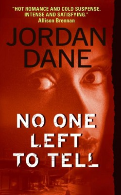 No One Left To Tell by Jordan Dane from HarperCollins Publishers LLC (US) in Romance category