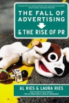 The Fall of Advertising and the Rise of PR - text