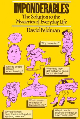 Imponderables by David Feldman from HarperCollins Publishers LLC (US) in Lifestyle category