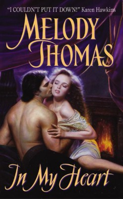 In My Heart by Melody Thomas from HarperCollins Publishers LLC (US) in General Novel category