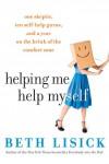 Helping Me Help Myself - text