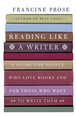 Reading Like a Writer by Francine Prose from HarperCollins Publishers LLC (US) in Language & Dictionary category