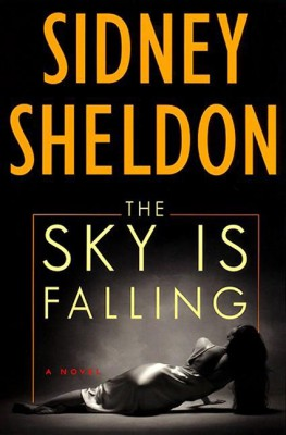 The Sky Is Falling by Sidney Sheldon from HarperCollins Publishers LLC (US) in General Novel category