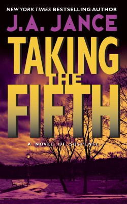 Taking the Fifth by J. A. Jance from HarperCollins Publishers LLC (US) in General Novel category