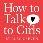 How to Talk to Girls - text