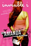 The Amanda Project: Book 1: invisible I - text