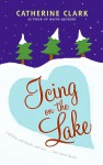 Icing on the Lake - text