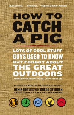 How to Catch a Pig by Denis Boyles from HarperCollins Publishers LLC (US) in Language & Dictionary category
