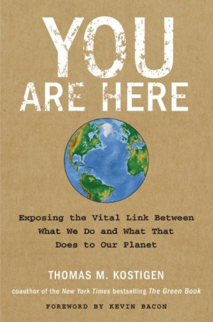 You Are Here by Thomas M. Kostigen from HarperCollins Publishers LLC (US) in Science category