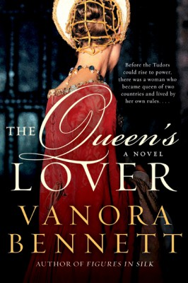 The Queen's Lover by Vanora Bennett from HarperCollins Publishers LLC (US) in General Novel category