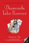 Diamonds Take Forever - text