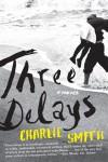 Three Delays - text
