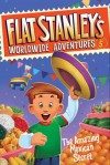 Flat Stanley's Worldwide Adventures #5: The Amazing Mexican Secret by Jeff Brown from  in  category