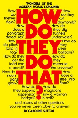 How Do They Do That? by Caroline Sutton from HarperCollins Publishers LLC (US) in Language & Dictionary category