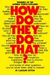 How Do They Do That? by Caroline Sutton from  in  category
