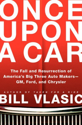 Once Upon a Car by Bill Vlasic from HarperCollins Publishers LLC (US) in Politics category