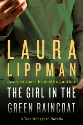 The Girl in the Green Raincoat by Laura Lippman from HarperCollins Publishers LLC (US) in General Novel category