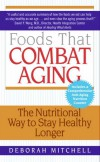 Foods That Combat Aging - text
