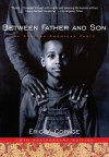 Between Father and Son - text