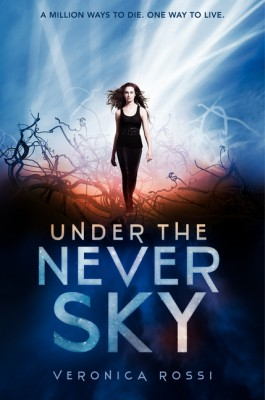 Under the Never Sky by Veronica Rossi from HarperCollins Publishers LLC (US) in General Novel category
