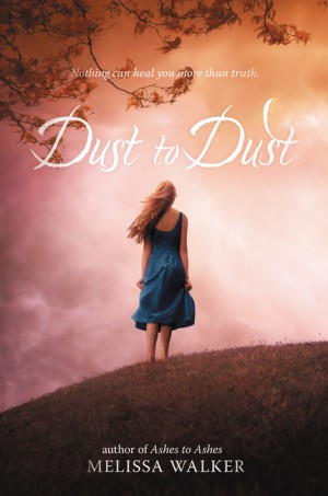 Dust to Dust by Melissa Walker from HarperCollins Publishers LLC (US) in General Novel category