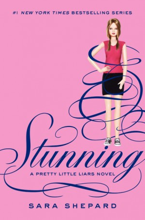 Pretty Little Liars #11: Stunning by Sara Shepard from HarperCollins Publishers LLC (US) in General Novel category