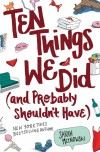 Ten Things We Did (and Probably Shouldn't Have) - text