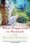 What Happened to Hannah - text