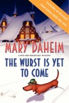 The Wurst Is Yet to Come - text