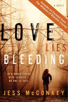 Love Lies Bleeding by Jess McConkey from HarperCollins Publishers LLC (US) in General Novel category