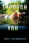 Through to You - text