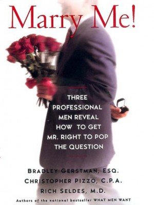 Marry Me! by Rich Seldes from HarperCollins Publishers LLC (US) in Motivation category