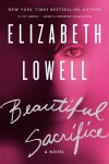 Beautiful Sacrifice by Elizabeth Lowell from  in  category