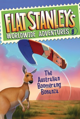 Flat Stanley's Worldwide Adventures #8: The Australian Boomerang Bonanza by Jeff Brown from HarperCollins Publishers LLC (US) in Teen Novel category