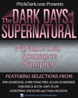 PitchDark Presents the Dark Days of Supernatural Paranormal Romance Sampler by Various from HarperCollins Publishers LLC (US) in General Novel category