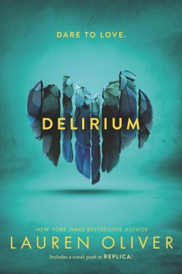 Delirium by Lauren Oliver from HarperCollins Publishers LLC (US) in General Novel category